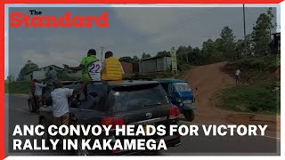 Convoy of ANC team led by Musalia Mudavadi head to Kakamega for a victory rally