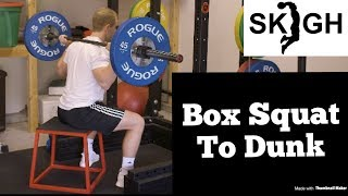 Box Squat for Dunking [SKIGH Training EP. 13]