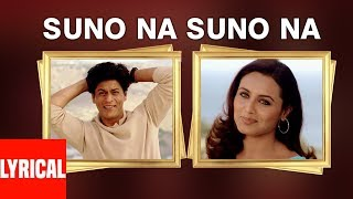 Suno Na Suno Na Lyrical Video | Chalte Chalte | Shahrukh Khan, Rani Mukherjee