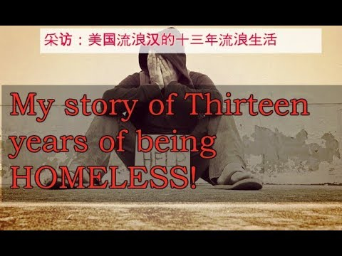 FACES | 53 Years Old Man, Scott Allen:  My Thirteen Years Life of being Homeless (中文字幕)