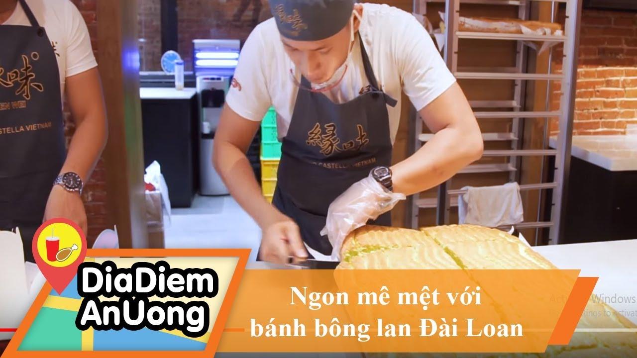 Ngon mê mệt bánh bông lan thần thánh Đài Loan| Địa điểm ăn uống