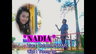 Gorontalo & Manado Dangdut NADIA Voc : Uchen Anmar Cipt : Tonny HS