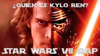AxiAs   ¿Quién es Kylo Ren?   STAR WARS VII RAP