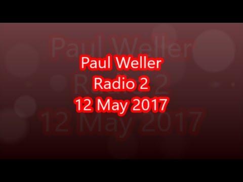 Paul Weller - Radio 2 (2017)