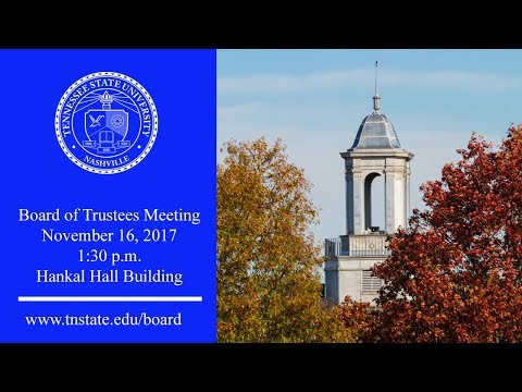 Tennessee State University Board of Trustees Nov 16 2017