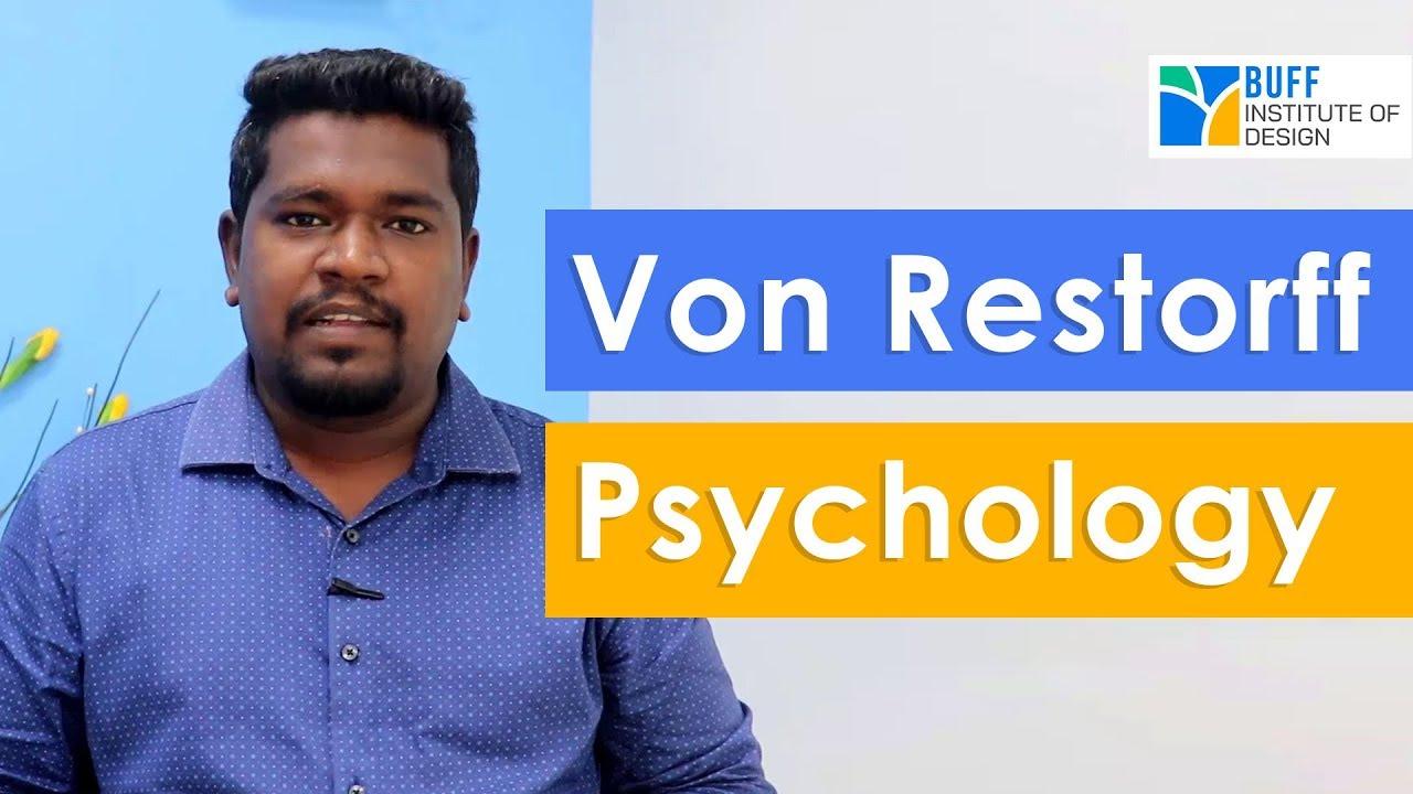 Von Restorff Effect in Phycology | BUFF Institute of Design