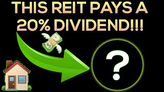 Dividend Investing: This REIT Pays 20% In Monthly Dividends!?