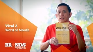 BrandsVietnam.com | Viral Marketing 2: Word of Mouth