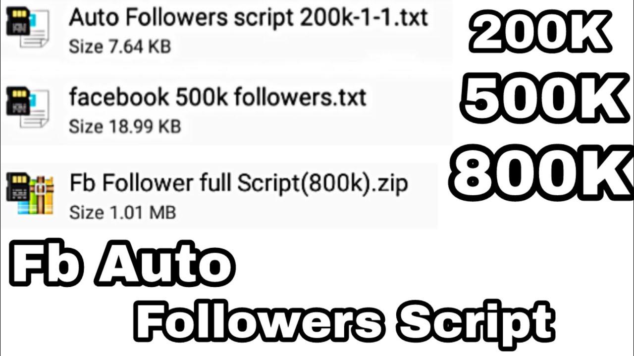200K ,500K ,800K Facebook Auto followers Script