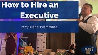 Complete Executive Hiring Strategy  - Inside Out Approach  - Perry Martel International