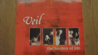 Veil - The Burden Of Life (full album)