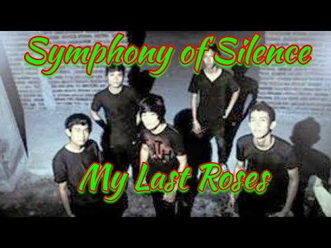 solo melodi Symphony Of Silence - My Last Roses
