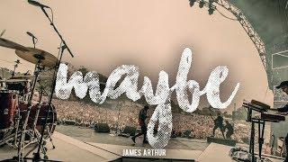 Maybe - James Arthur (Lyric Video)