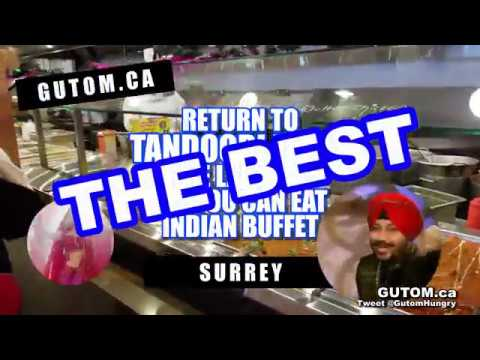 RETURN TO TANDOORI FLAME ALL YOU CAN EAT INDIAN BUFFET SURREY BC | Vancouver Food Reviews - Gutom.ca