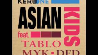 kero one asian kids ft tablo epik high dumbfoundead myk snippet