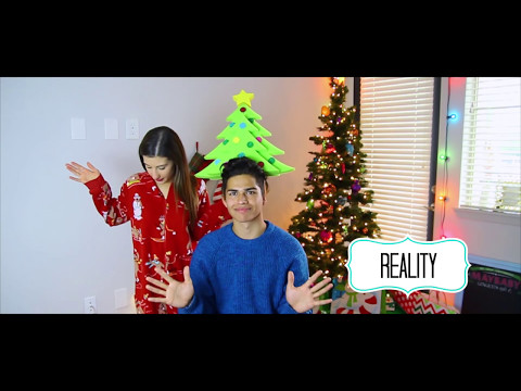 Expectation Vs. Reality for Christmas!