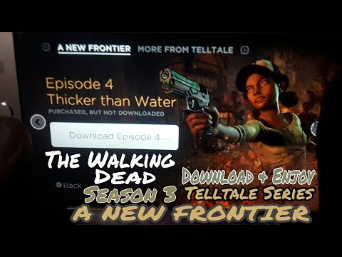 How To Download The Walking Dead Season Three- A New Frontier Unlocked All Episodes New Link