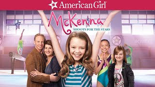 AN AMERICAN GIRL: MCKENNA SHOOTS FOR THE STARS Trailer -- Own it Now on Blu-ray