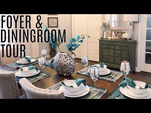 FOYER & DINING ROOM TOUR