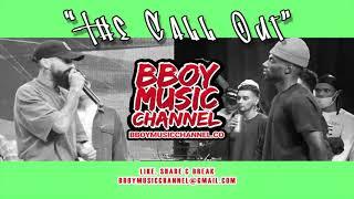Best Bboy Mixtape 2021 - The Call Out