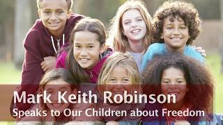 Our Children's Freedom - Mark Keith Robinson - Majority Matters