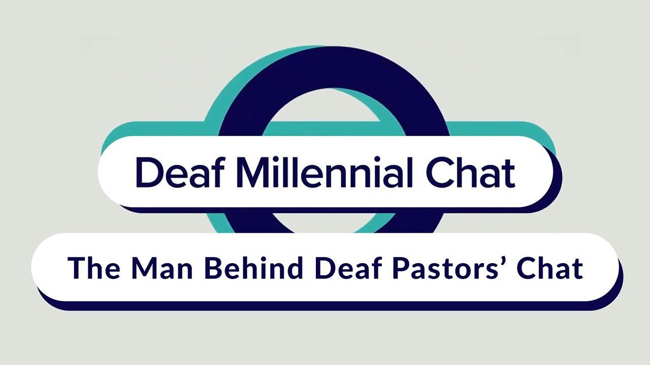 The Man Behind Deaf Pastors' Chat
