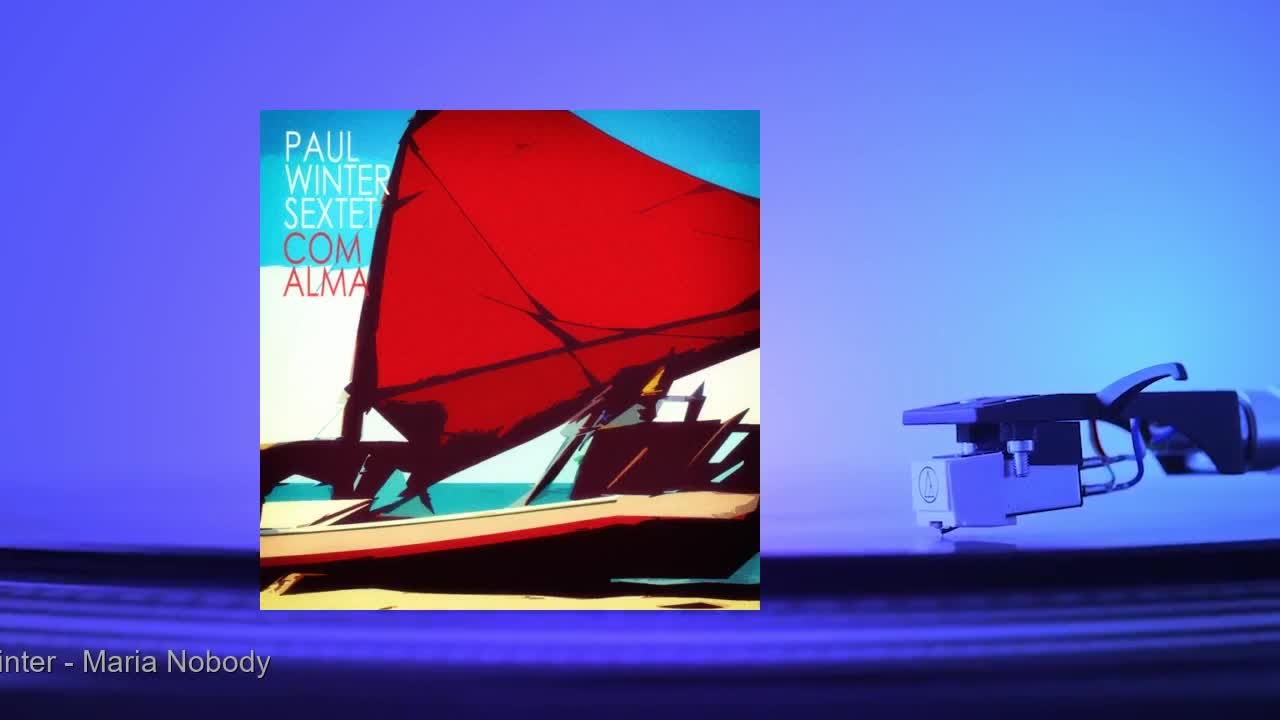 Paul Winter - Maria Nobody