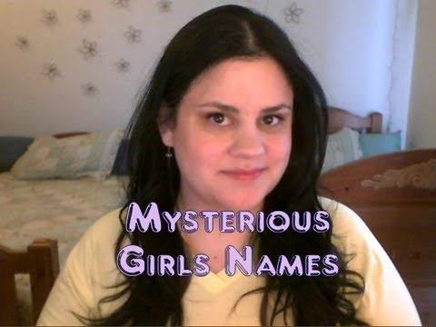 Mysterious Girls Names