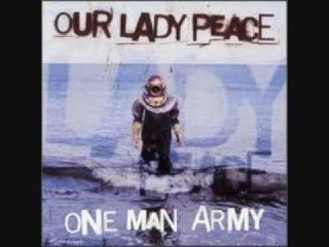 One Man Army- Our Lady Peace w lyrics