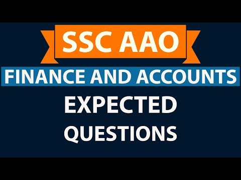 SSC CGL AAO 2017 Expected Questions from Finance and Accounts - Set 1 - Assistant audit officer
