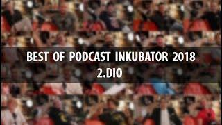 BEST OF PODCAST INKUBATOR 2018 - 2.DIO