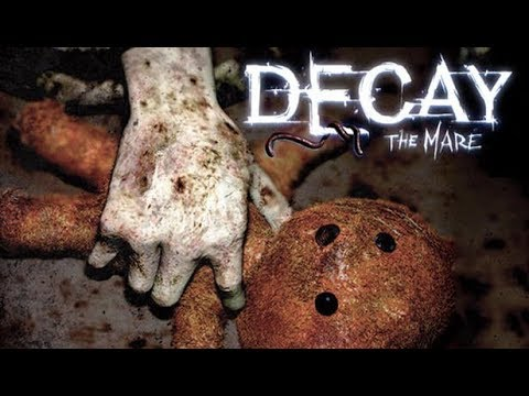 Decay: The Mare Game Play Walkthrough / Playthrough |