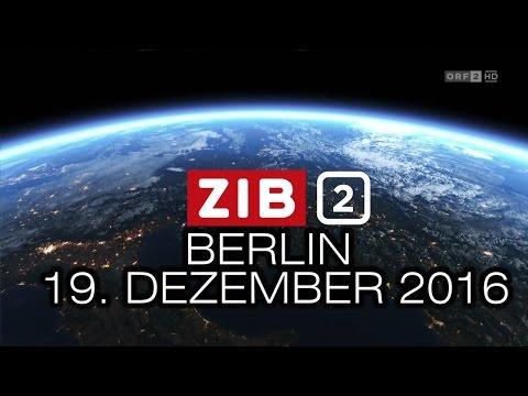 Anschlag in Berlin am 19. Dezember 2016 | ZIB2 | ORF2
