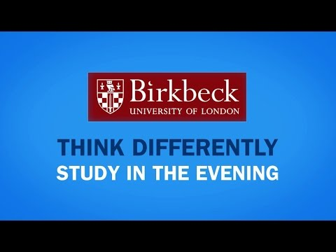 Think Differently: Birkbeck offers evening learning that fits into your life and builds your future.
