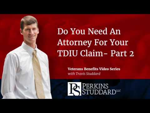 Do You Need An Attorney For Your TDIU Claim- Part 2