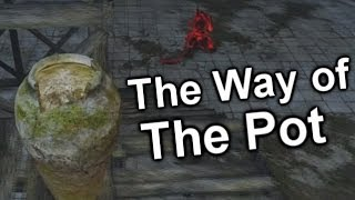 Dark Souls 2 - The Way of The Pot