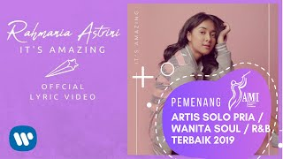RAHMANIA ASTRINI IT S AMAZING Official Lyric Video