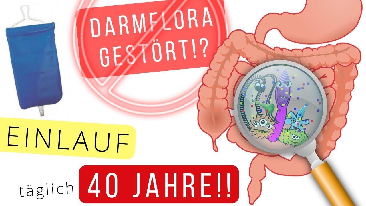 Gestörte Darmflora? 40 Jahre täglich Einläufe!