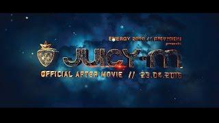 ENERGY2000 - JUICY M - AFTERMOVIE - Sob.23.04.2016