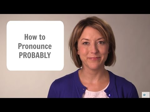 How to Pronounce PROBABLY - American English Pronunciation Lesson