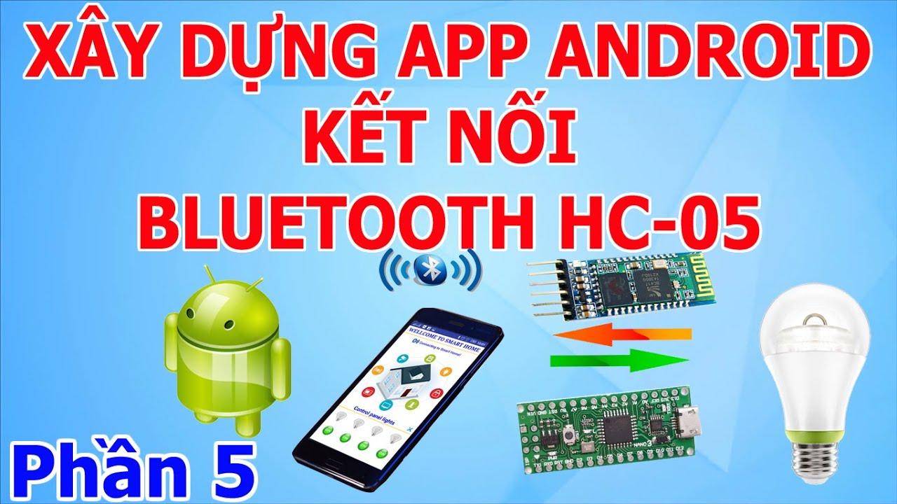 Thiết kế giao diện android điều khiển thiết bị qua bluetooth – sử dụng appinventor