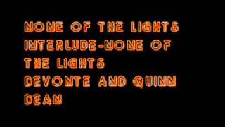 None Of The Lights Interlude-None Of The Lights