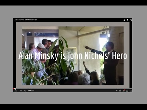 Alan Minsky is John Nichols