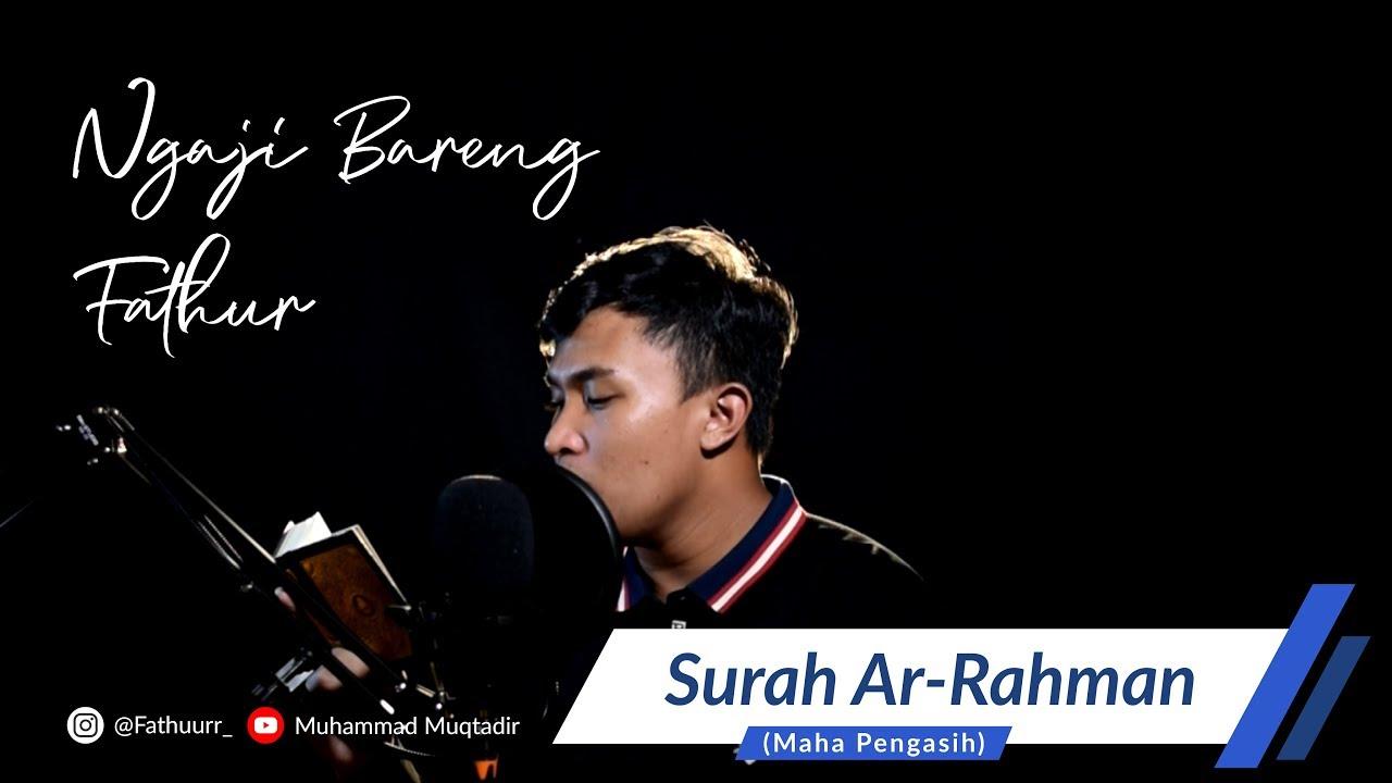 Download Ngaji Bareng Fathur- Surat Ar Rahman