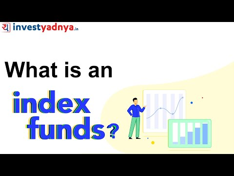 What are Index Funds? Pros & Cons of Index Funds | Mutual Funds Explained
