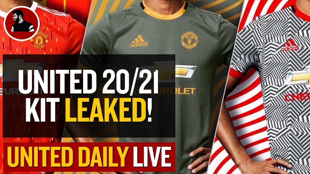 United 2020 21 Kit Leaked Man Utd Latest News Youtube