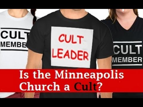 Is the Minneapolis Church a Cult? - Identifying Characteristics of a Cult