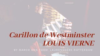 ViERNE - Carillon de Westminster at the largest organ of Holland (Rotterdam) by MARCO DEN TOOM