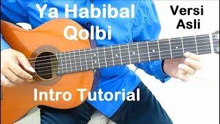 Gambar cover Belajar Gitar Ya Habibal Qolbi Versi Asli (Intro)