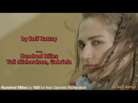 Hundred Miles by Yall feat Gabriela Richardson Instrumental with lyrics